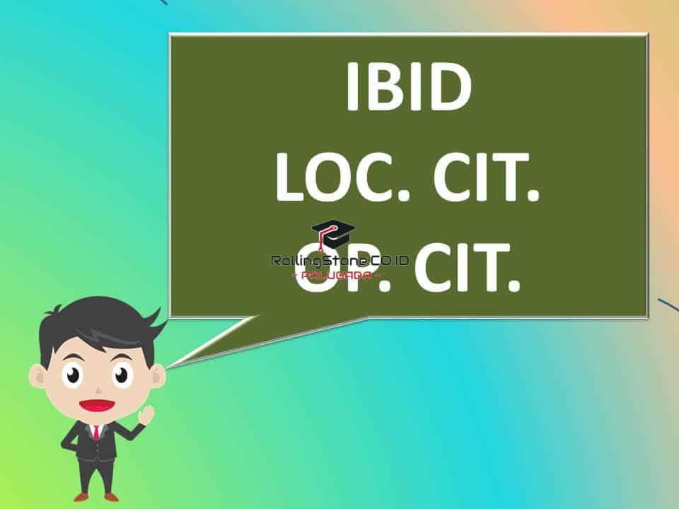gambar perbedaan ibid, loc. cit. dan op. cit.