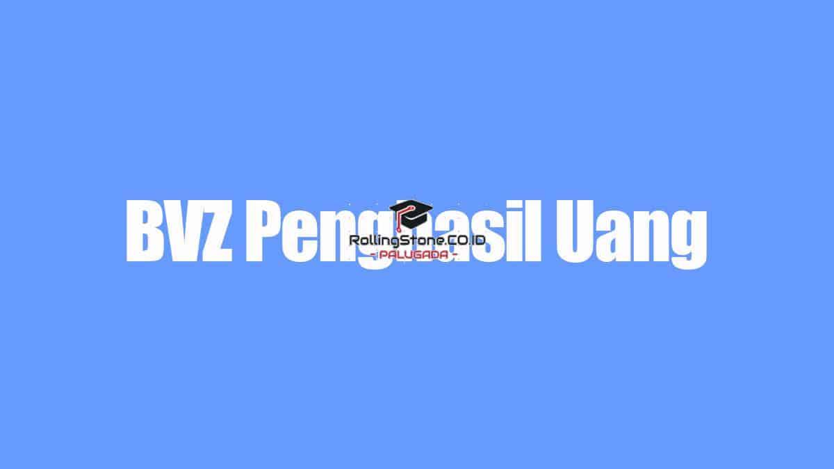 BVZ-–-APK-Penghasil-Uang